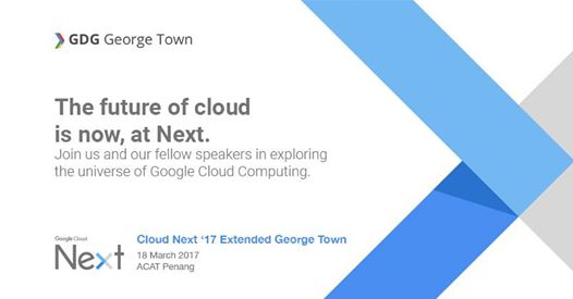Cloud Next '17 Extended George Town