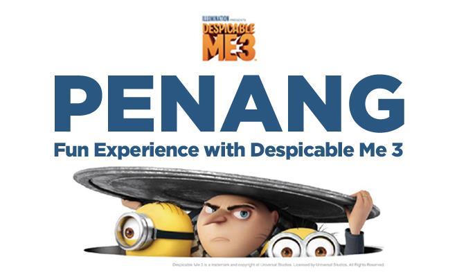 Penang Fun Experiences with Despicable Me 3
