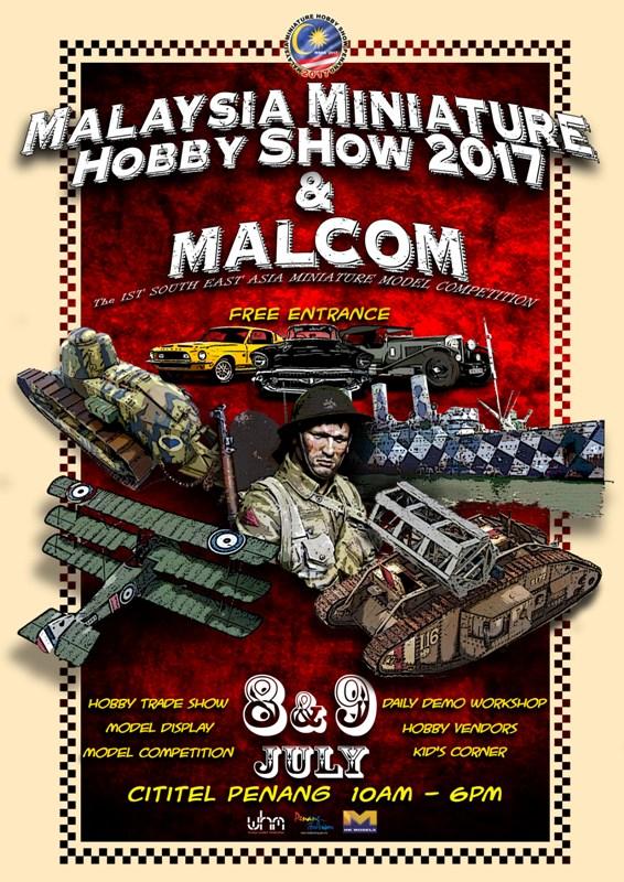 Malaysia Miniature Hobby Show 2017 (MMHS 2017) & Malaysia Competition (MALCOM)