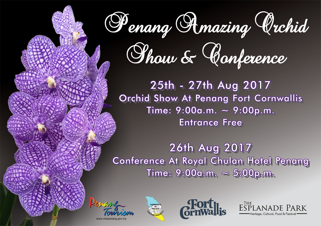 Penang Amazing Orchid Show & Conference