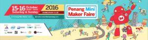 Penang Mini Maker Faire 2016